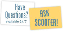 Have questions? Ask Scooter