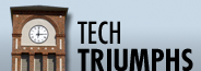 Tech Triumphs focuses on what our alumni are doing.